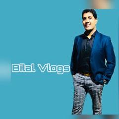 Bilal Vlogs
