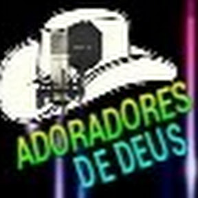 ADORADORES DE DEUS