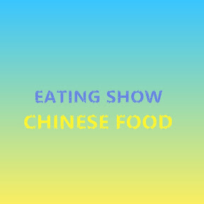 Eating Show Chinese Food