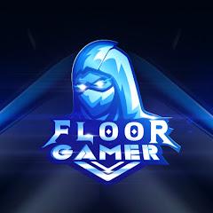 FLOOR GAMER