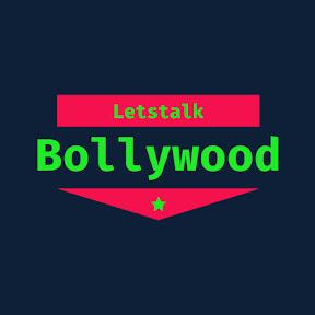 Letstalk Bollywood
