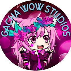 Gacha Wow Studios-Anime,Lunime,Gachaverse