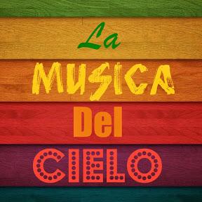 LaMusicaDelCielo