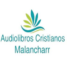 Audiolibros Cristianos Malancharr