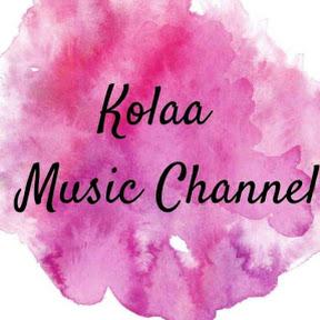 Kolaa Music Channel 克拉音乐频道
