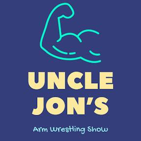 Uncle Jon's Arm Wrestling Show