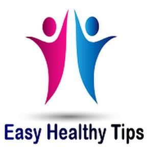 Easy Healthy Tips
