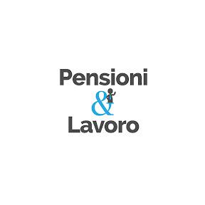 Pensioni&Lavoro