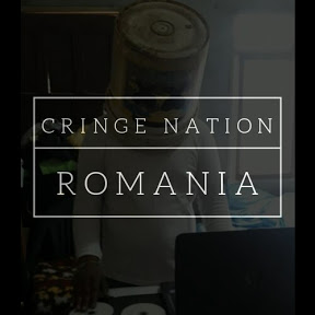 Cringe Nation Romania