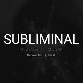Musique du Monde Subliminal