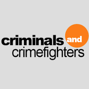 criminals and crime fighters