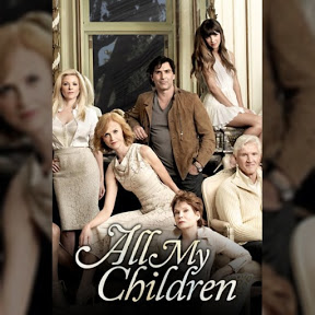 All My Children - Topic