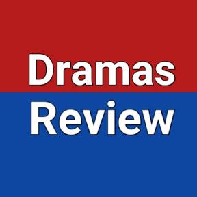 Dramas Review