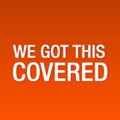 We Got This Covered