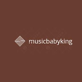 MusicBabyKing