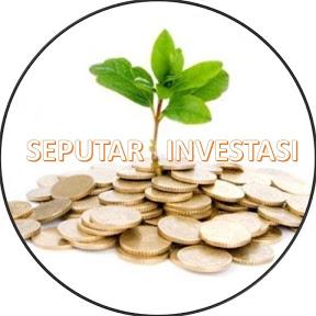 Seputar Investasi