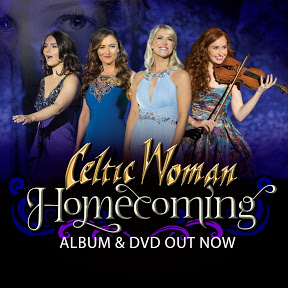 Celtic Woman 'Homecoming'