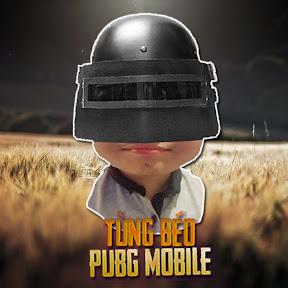 Tùng Béo Pubg Mobile
