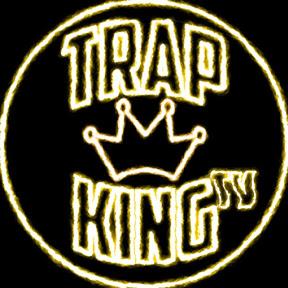 Trap king Tv
