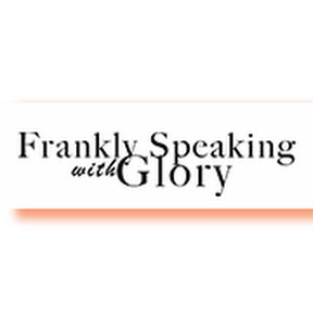 Frankly Speaking with Glory Elijah