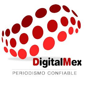 DigitalMex Periodismo Confiable