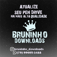 BRUNINHO DOWNLOADS