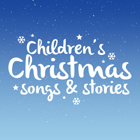Children's Christmas Songs and Stories