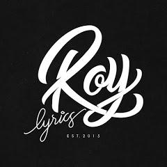ROY LYRICS