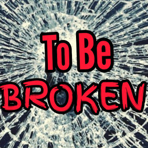 Meant to be BROKEN IIP