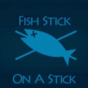FishStickOnAStick