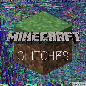 Minecraft Glitches