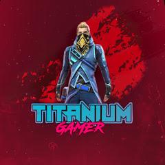 TITANIUM GAMER