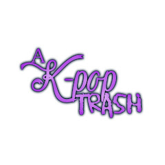 A K-pop Trash