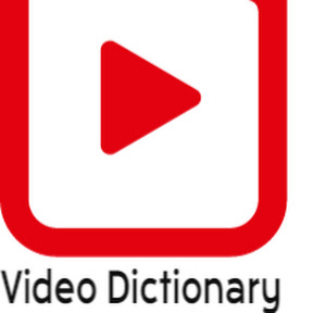 Video Dictionary