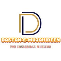 Dastan-e-Mujahideen