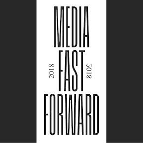 Media Fast Forward