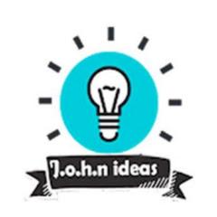 J.o.h.n Ideas