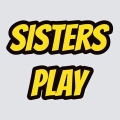 Sisters Play