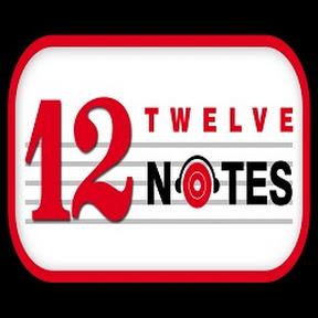 Twelve Notes