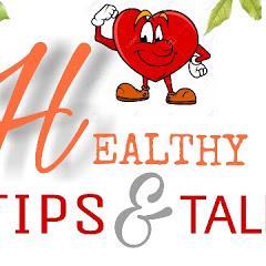 HEALTHY TIPS &TALKS