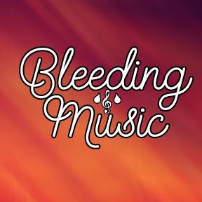 Bleeding Music