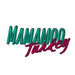 Mamamoo Turkey