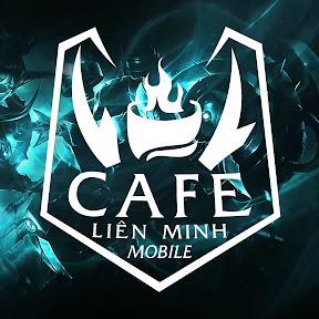 Cafe Liên Minh Mobile