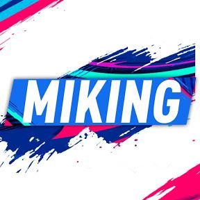 MIKING