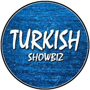 Turkish Showbiz