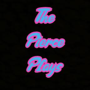 The Pierce Plays