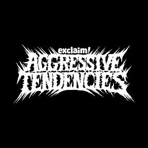 Aggressive Tendencies