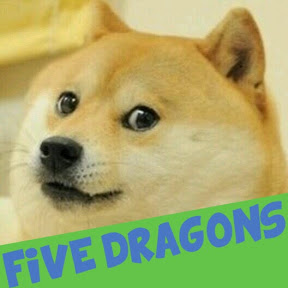 Five Dragons