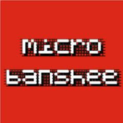 Micro Banshee