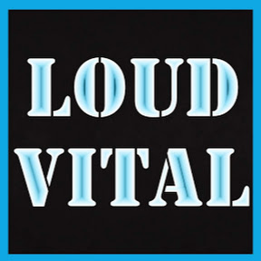 Loud Vital
